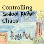 "How to Control ""After School"" Paper Clutter"