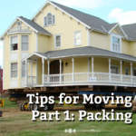 Tips for Moving – Part 1: Packing