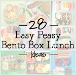 28 Easy Peasy Bento Box Lunch Ideas