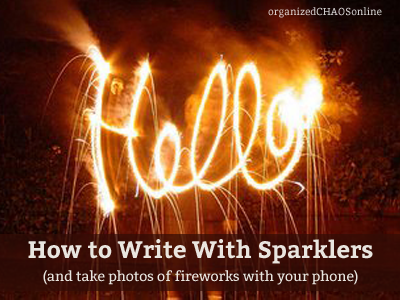 how to write with sparklers organizedCHAOSonline