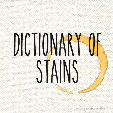 dictionary of stains | organized chaos online