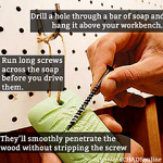 Run a screw through soap | Tip of the Day on organizedCHAOSonline