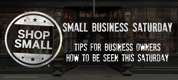 tips for business owners on how to be seen this small business saturday