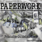 Paperwork: How Long to Keep it, What to Toss, What to Shred (Printables)