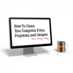 how to clean your computer files programs and images